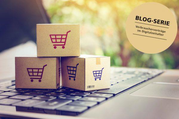 Verbraucherverträge Digitalzeitalter